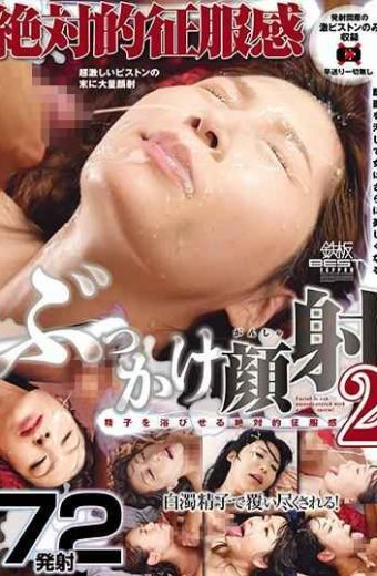 TOMN-156 – Bukkake Face Slaughter 2 72 Absolute Conquest Feeling Shooting Firing Sperm