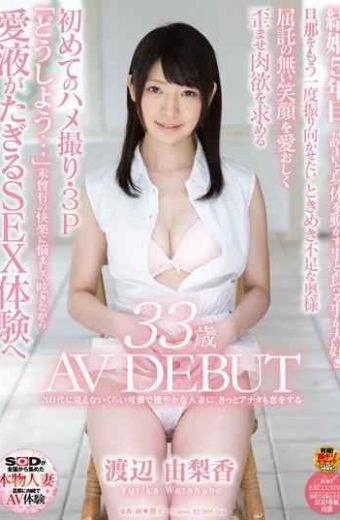 SDNM-081 – To Karen A Healthy Married Much Invisible To Watanabe Yukaririka 33-year-old Av Debut 30's I'm Sure You Also Fall In Love